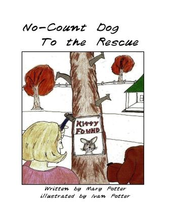 No-Count Dog to the Rescue is second NCD adventure | No-Count Dog, Mary Potter, Ivan Potter, children's books, animals, hound dog