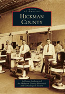 Hickman County - a new pictorial