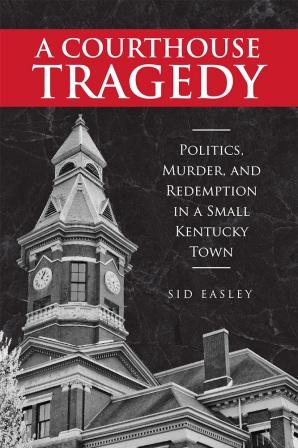 Sid Easley, Former Murray State Regent Dies
