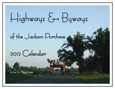 Highways and Byways of the Jackson Purchase 2012 Calendar available